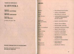 Obsada aktorska sztuki Tadeusza Różewicza pt. Kartoteka, w reżyserii Michała Ratyńskiego (Teatr Powszechny w Warszawie), zamieszczona w informatorze 24 Festiwalu Polskich Sztuk Współczesnych, Wrocław 1984 r.