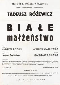 Białe małżeństwo, reżyseria Andrzej Rozhin, Teatr im. S. Jaracza w Olsztynie, 1978 r. (afisz)