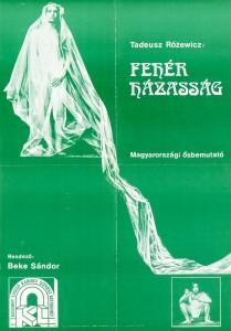 Fehér Házasság (Białe małżeństwo) magyarországi ősbemutató, reżyseria Beke Sándor, Kelemen László Kamara Színház Kecskemét, proj. graf. Sajtos Géza, 1980 r. (plakat)
