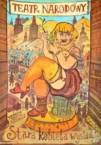Stara kobieta wysiaduje, Teatr Narodowy w Warszawie, aut. plakatu: Edward Dwurnik, 1978 r.