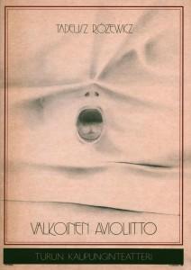 Valkoinen Avioliitto (Białe małżeństwo) – okładka fińskiego programu sztuki T. Różewicza, w reżyserii Krzysztofa Babickiego, Turun Kaupunginteatteri, proj. graf. J. Lukala, 1989 r.
