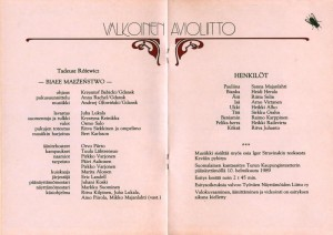 Fiński program sztuki Tadeusza Różewicza pt. Valkoinen Avioliitto (Białe małżeństwo), w reżyserii Krzysztofa Babickiego, Turun Kaupunginteatteri, 1989 r.