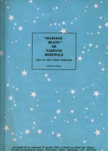 Program wydany z okazji francuskiego przedstawienia sztuki T. Różewicza pt. Mariage Blanc (Białe małżeństwo), w inscenizacji Pierre Debauche, [Paris 1983] r.