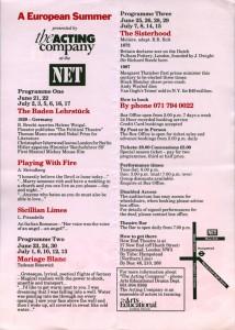 Repertuar A European Summer ze sztuką T. Różewicza pt. Mariage Blanc (Białe małżeństwo), The Acting Company at the NET, London 1994 r.