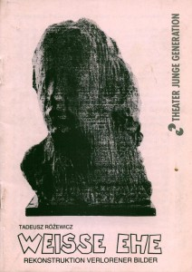 Okładka programu do sztuki T. Różewicza pt. Weisse Ehe (Białe małżeństwo) Rekonstruktion Verlorener Bilder, Theater Junge Generation, 1993 r.