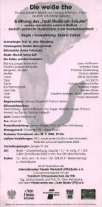 Obsada aktorska na ulotce informującej o premierze sztuki pt. Die Weisse Ehe (Białe małżeństwo), w reżyserii Janiny Szarek, Teatr Studio am Salzufer – polsko-niemiecka scena w Berlinie – deutsch-polnische Studiobühne in der Bundeshauptstadt, oprac. graf.: Andre Putzmann, Berlin 2004 r. (rewers)