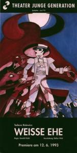 Ulotka informująca o premierze Weisse Ehe (Białe małżeństwo) Tadeusza Różewicza, reżyseria Gerald Gluth, Theater Junge Generation, 1993 r. (awers)
