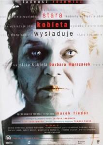Stara kobieta wysiaduje, proj. graf.: Mariusz Grzegorzek, aut. fot.: Tymoteusz Lekler, aut. plakatu: Zbigniew Koszałkowski, Teatr im. S. Jaracza w Łodzi, 2010 r.