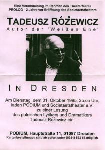 Tadeusz Różewicz Autor der Weißen Ehe (Białe małżeństwo) in Dresden - zaproszenie na spotkanie z autorem sztuki, zorganizowane przez Podium und Societaetstheater, Dresden 1995 r. (afisz)
