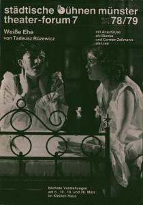 Okładka miesięcznika teatralnego Städtische Bühnen Münster Theater-Forum 7 78/79, z omówieniem sztuki Tadeusza Różewicza pt. Białe małżeństwo (Weiße Ehe), Münster 1979 r.
