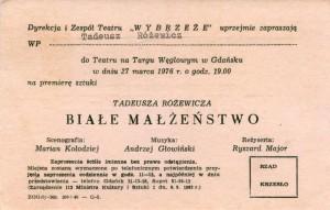 Zaproszenie wystawione dla Tadeusza Różewicza przez dyrekcję i zespół gdańskiego Teatru Wybrzeże na premierę sztuki pt. Białe małżeństwo, w reżyserii Ryszarda Majora, 1976 r.