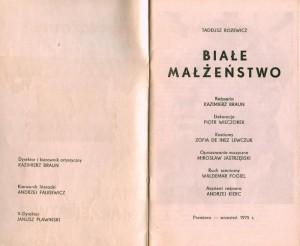 Strona tytułowa programu sztuki pt. Białe małżeństwo T. Różewicza, w reżyserii Kazimierza Brauna, Teatr Współczesny we Wrocławiu, 1975 r.