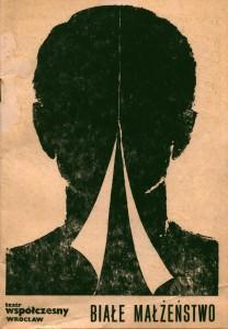 Okładka programu sztuki Tadeusza Różewicza pt. Białe małżeństwo, w reżyserii Kazimierza Brauna, Teatr Współczesny we Wrocławiu, 1975 r.