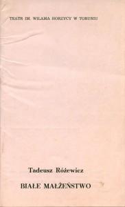 Okładka programu sztuki Tadeusza Różewicza pt. Białe małżeństwo, w reżyserii Jana Maciejowskiego, Teatr im. Wilhelma Horzycy w Toruniu, 1991 r.