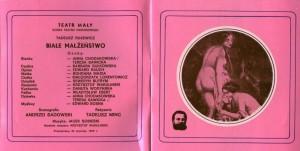 Obsada aktorska zamieszczona w programie sztuki pt. Białe małżeństwo T. Różewicza, w reżyserii Tadeusza Minca (Teatr Mały – scena Teatru Narodowego), wydanym w ramach XVI Festiwalu Polskich Sztuk Współczesnych we Wrocławiu, 1975 r.