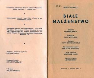 Strona tytułowa programu sztuki T. Różewicza pt. Białe małżeństwo, w reżyserii Kazimierza Brauna (Teatr Współczesny we Wrocławiu), wydanego z okazji 150 przedstawienia, 1976 r.