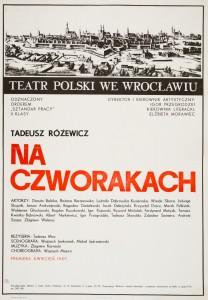 Na czworakach, Teatr Polski, 1985 r.