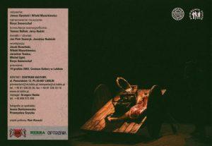 Obsada aktorska umieszczona na tylnej okładce programu sztuki T. Różewicza pt. Do piachu..., w reżyserii Janusza Opryńskiego i Witolda Mazurkiewicza, Teatr Provisorium i Kompania Teatr, proj. graf.: Piotr Wysocki, Lublin 2003 r.