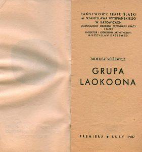 Strona tytułowa programu sztuki T. Różewicza pt. Grupa Laokoona, w reżyserii Romany Próchnickiej, Państwowy Teatr Śląski im. Stanisława Wyspiańskiego w Katowicach, 1967 r.