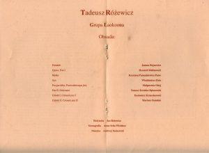 Obsada aktorska zamieszczona w programie sztuki T. Różewicza pt. Grupa Laokoona, w reżyserii Jana Różewicza, wydanym z okazji premiery spektaklu w Ośrodku Teatru Otwartego Kalambur, Wrocław 1994 r.