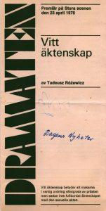 Okładka szwedzkiego informatora sztuki Tadeusza Różewicza pt. Vitt äktenskap (Białe małżeństwo), w reżyserii Ernsta Günthera, Kulturhuset Stadsteatern (Stora Scenen) Stockholm, 1976 r.