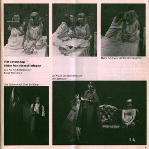 Fotosy ze szwedzkiej premiery sztuki Tadeusza Różewicza pt. Vitt äktenskap (Białe małżeństwo), w reżyserii Ernsta Günthera, dołączone do recenzji w miesięczniku Dramaten 56, 1976 r.