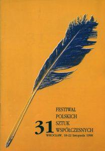 Okładka programu 31 Festiwalu Polskich Sztuk Współczesnych, Wrocław 1998 r.