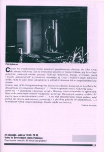 Krótkie omówienie sztuki Tadeusza Różewicza pt. Złowiony – rekonstrukcje według poematów Et in Arcadia i Złowiony, w adaptacji i reżyserii Jerzego Grzegorzewskiego, przygotowanej na 31 Festiwalu Polskich Sztuk Współczesnych we Wrocławiu, zamieszczone w programie festiwalu. To filmowy zapis spektaklu dokonany przez Jacka Petryckiego w lutym 1994 roku, który zaprezentowano widzom podczas festiwalu we wrocławskim Teatrze Polskim, 1998 r. 1998 r.