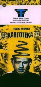 Okładka programu sztuki pt. Kartoteka Tadeusza Różewicza, w reżyserii Tomasza Piaseckiego, Tarnowski Teatr im. Ludwika Solskiego, 2008 r.