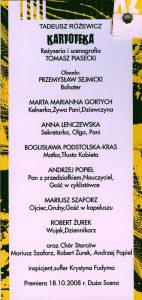 Obsada aktorska w programie sztuki pt. Kartoteka Tadeusza Różewicza, w reżyserii Tomasza Piaseckiego, Tarnowski Teatr im. Ludwika Solskiego, 2008 r.