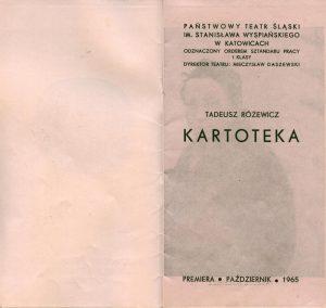 Strona tytułowa programu sztuki pt. Kartoteka Tadeusza Różewicza, wystawianej przez Państwowy Teatr Śląski im. St. Wyspiańskiego w Katowicach, w reżyserii Jana Klemensa, 1965 r.