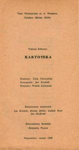 Strona tytułowa wkładki z obsadą aktorską dodaną do premierowego programu sztuki T. Różewicza pt. Kartoteka, w reżyserii Wandy Laskowskiej, Teatr Dramatyczny w Warszawie, 1960 r.