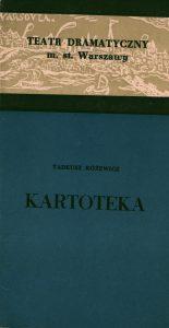 Okładka premierowego programu sztuki Tadeusza Różewicza pt. Kartoteka, w reżyserii Wandy Laskowskiej, wystawianej na scenie Teatru Dramatycznego w Warszawie, 1960 r.