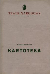 Okładka programu sztuki pt. Kartoteka Tadeusza Różewicza, w reżyserii Kazimierza Kutza, Teatr Narodowy (sala Bogusławskiego), oprac. graf.: Janusz Górski, Warszawa 1999 r.