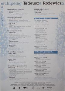 Kartoteka, sztuka Tadeusza Różewicza przygotowana przez Teatr Narodowy, w reżyserii Kazimierza Kutza, na afiszu programowym projektu: Archipelag Tadeusza Różewicza, przygotowanego z okazji 85. urodzin autora, Wrocław 2006 r.