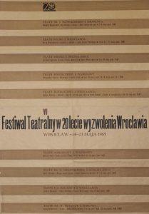 Kartoteka Tadeusza Różewicza w repertuarze VI Festiwalu Teatralnego w 20lecie wyzwolenia Wrocławia, oprac. graf.: Tadeusz Ciałowicz, Wrocław 1965 r. (plakat)