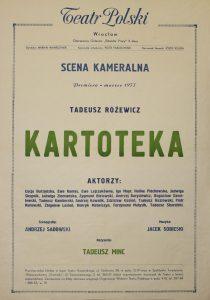 Kartoteka Tadeusza Różewicza, w reżyserii Tadeusza Minca, na deskach Teatru Polskiego (Scena Kameralna), Wrocław 1977 r. (afisz)
