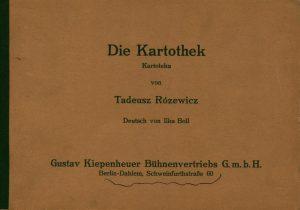 Niemieckie wydanie Kartoteki (Die Kartothek) Tadeusza Różewicza w tłumaczeniu Ilke Boll, Gustav Kiepenheuer Bühnenvertriebs G.m.b.H., Berlin-Dahlem 1961 r.