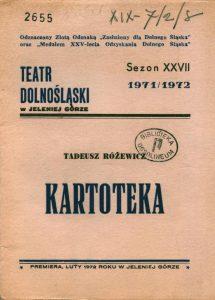 Okładka programu sztuki pt. Kartoteka T. Różewicza, w reżyserii Janusza Kozłowskiego, wystawianej na deskach Państwowego Teatru Dolnośląskiego w Jeleniej Górze, 1972 r.