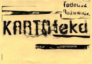Zaproszenie dla Wiesława Gerasa na premierę dramatu pt. Kartoteka Tadeusza Różewicza, w reżyserii Michała Zadary, wystawianego na deskach Wrocławskiego Teatru Współczesnego (Scena na Strychu), 2006 r.