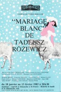 Mariage blanc (Białe małżeństwo), Compagnie Pierre Debauche, imp. Jean Grou-Radenez, Paris 1983 r. (plakat)