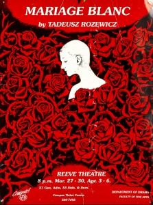 Mariage blanc (Białe małżeństwo) by Tadeusz Rozewicz, Reeve Theatre, University of Calgary, 1991 r. (plakat)