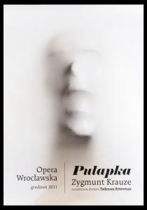 Pułapka, Opera Wrocławska. Kompozytor Zygmunt Krauze, aut. fot.: Paweł Kiszkiel, 2011 r.