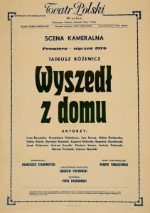 Wyszedł z domu, Teatr Polski we Wrocławiu, 1976 r.