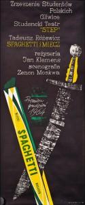 Spaghetti i miecz, ZSP Studencki Teatr Step, Gliwice, 1964 r.