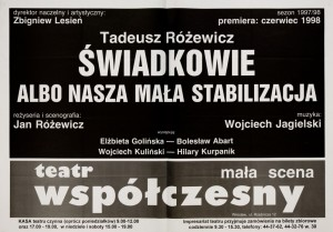 Świadkowie albo nasza mała stabilizacja, Teatr Współczesny we Wrocławiu, 1998 r.
