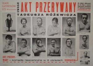 Akt przerywany, reżyseria Helmut Kajzar, Teatr Satyryków STS, Warszawa [1970] r. (plakat do II wersji przedstawienia)