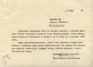 Oficjalne zaproszenie, wystosowane do Tadeusza Różewicza przez przewodniczącą Komitetu - Marię Szczepańską (Wojewoda Wrocławski), do wzięcia udziału w pracach Komitetu XXVIII Festiwalu Polskich Sztuk Współczesnych, Wrocław 1989 r.