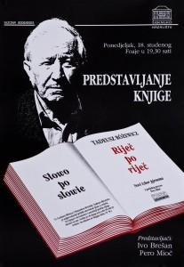 Tadeusz Różewicz, Słowo po słowie, Riječ po riječ: [prezentacja książki], tłum. Pero Mioč, Hrvatsko Narodno Kazalitše, Šibenik, [2002] r. (plakat)