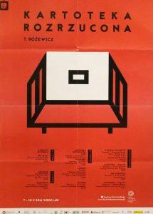 Kartoteka rozrzucona T. Różewicz, Instytut im. Jerzego Grotowskiego, 2016 (plakat) [zawiera program festiwalu]